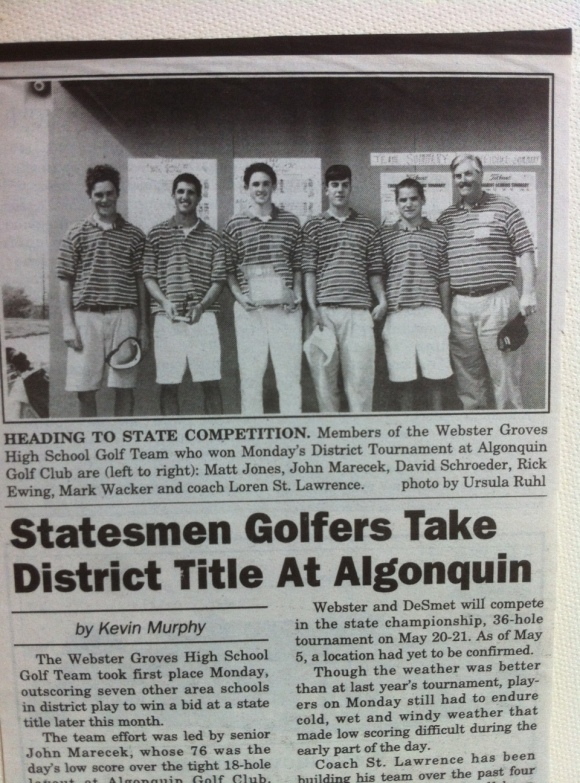 After four hard-working years, the 1997 Webster Groves High School Golf team wins the District title (the best team in St. Louis)